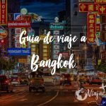guia viaje bangkok