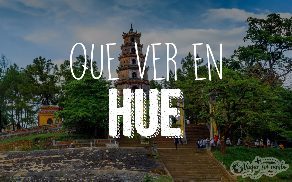 que ver en HUE Vietnam