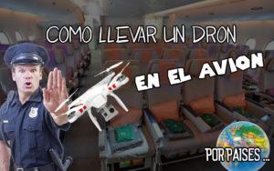 llevar dron en avión