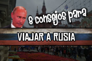 consejos viajar a Rusia