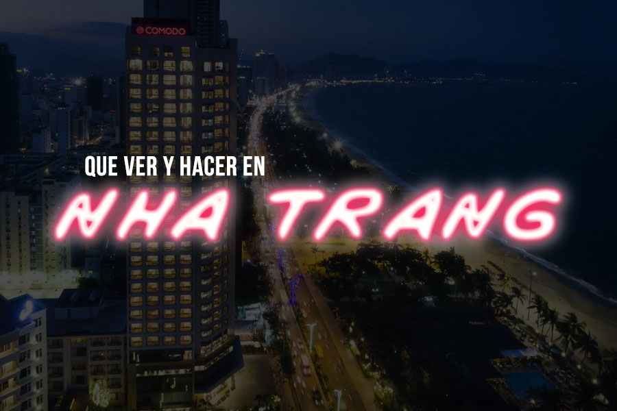 Que visitar en Nha Trang Vietnam