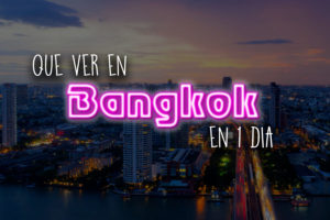 Bangkok en un dia